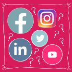 WHICH SOCIAL MEDIA PLATFORMS SHOULD YOUR SMALL BUSINESS BE USING?